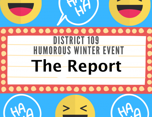 D109 District Humorous Winter Event: THE REPORT